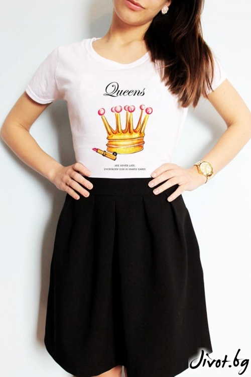 "Дамска тениска ""Queens are never late"" / LovelyBones Clothing"