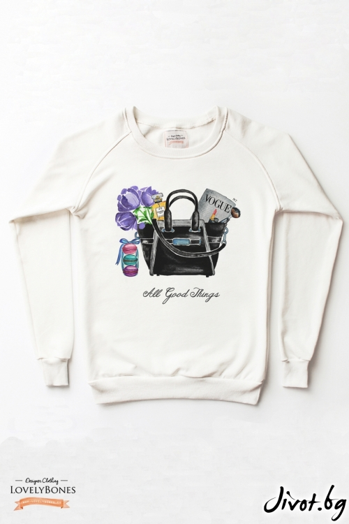 "Дамски суичър ""All good things"" / LovelyBones Clothing"